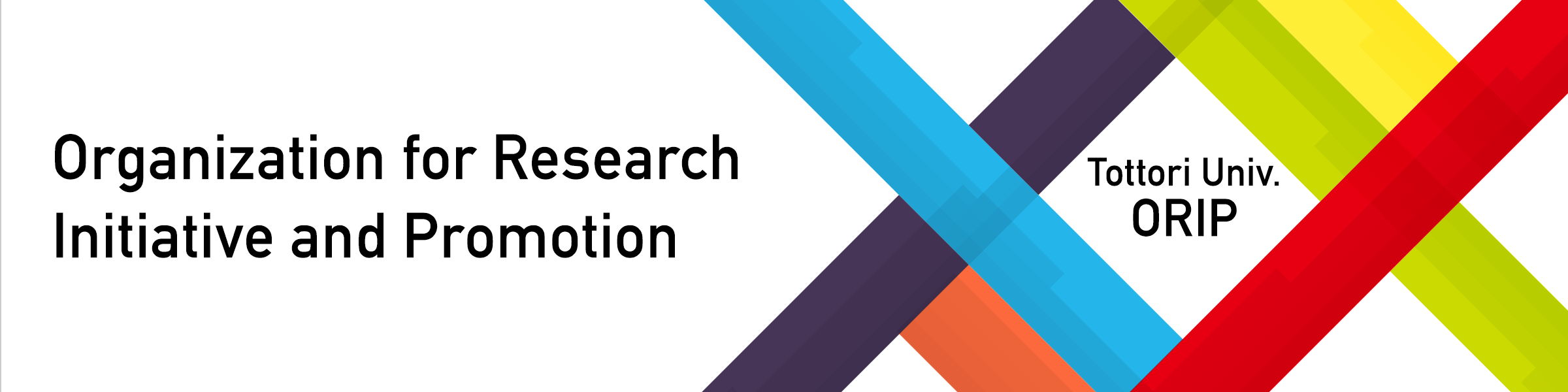 Organization for Research Initiative and Promotion 鳥取大学研究推進機構